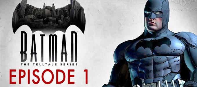 Batman: The Telltale Series — Episode 1: Realm of Shadows